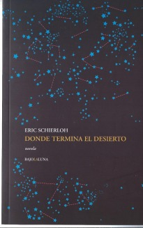 donde-termina-el-desierto-de-eric-schierloh-lit-argentin_MLA-F-2950847335_072012